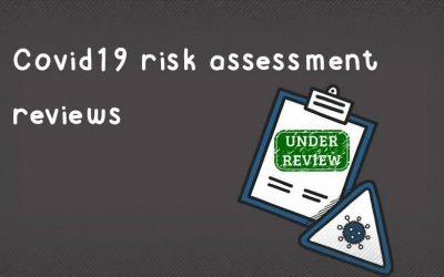 How often do you need to review your Covid-19 risk assessment?