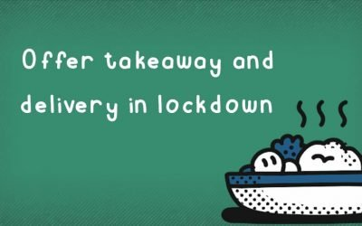 How to offer a takeaway or delivery service during lockdown v2.0