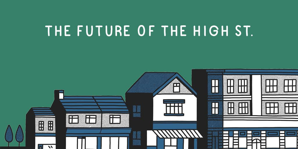 What is the future of the high street?